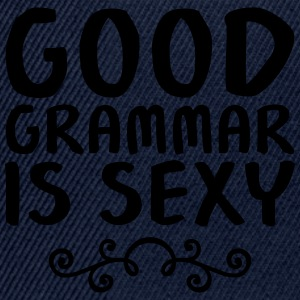 Good Grammar Is Sexy Camisetas - Gorra Snapback