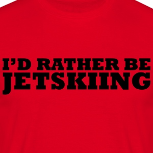 I'd rather be jetskiing premium hoodie - Men's T-Shirt