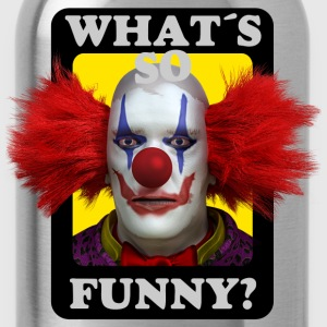 Whats so funny Bad Clown T-Shirts - Trinkflasche