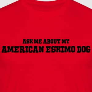 canadian eskimo dog dog ask me about my premium ho - Men's T-Shirt