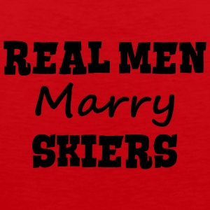 skiing instructors real men marry groom  premium h - Men's Premium Tank Top