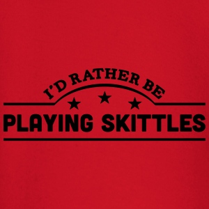 id rather be playing skittles banner cop premium h - Baby Long Sleeve T-Shirt