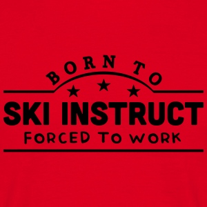 born to skim banner copy premium hoodie - Men's T-Shirt