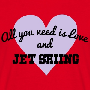 jet skiing all you need is love and premium hoodie - Men's T-Shirt