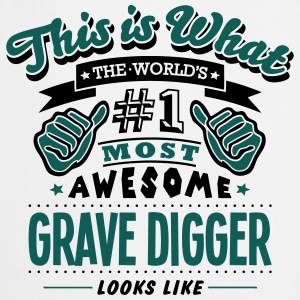 grave digger world no1 most awesome T-SHIRT - Cooking Apron