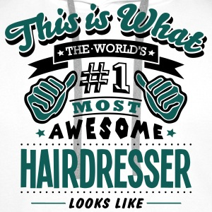 hairdresser world no1 most awesome T-SHIRT - Men's Premium Hoodie