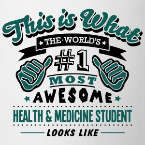 health  medicine student world no1 most  T-SHIRT - Mug