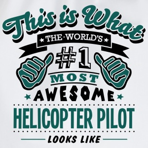 helicopter pilot world no1 most awesome  T-SHIRT - Drawstring Bag