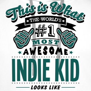indie kid world no1 most awesome T-SHIRT - Men's Premium Hoodie