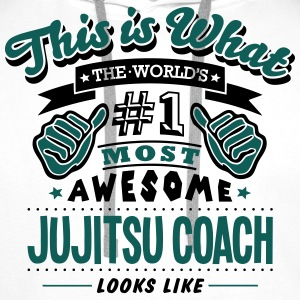 jujitsu coach world no1 most awesome cop T-SHIRT - Men's Premium Hoodie