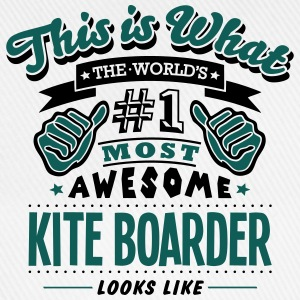 kite boarder world no1 most awesome T-SHIRT - Baseball Cap