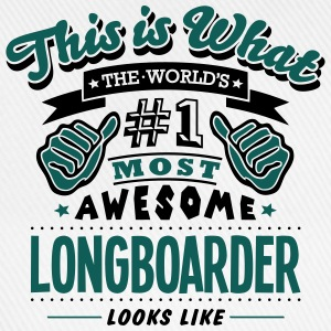 longboarder world no1 most awesome T-SHIRT - Baseball Cap