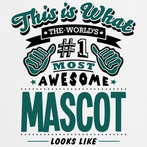 mascot world no1 most awesome T-SHIRT - Cooking Apron