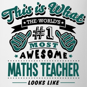maths teacher world no1 most awesome cop T-SHIRT - Mug