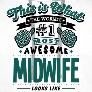 midwife world no1 most awesome T-SHIRT - Men's Premium Hoodie