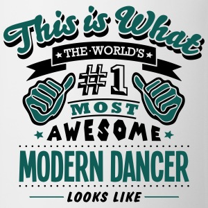 modern dancer world no1 most awesome cop T-SHIRT - Mug