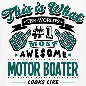 motor boater world no1 most awesome T-SHIRT - Men's Premium Longsleeve Shirt