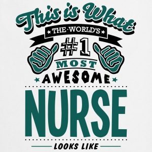nurse world no1 most awesome T-SHIRT - Cooking Apron