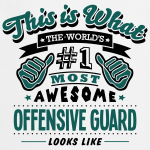 offensive guard world no1 most awesome c T-SHIRT - Cooking Apron