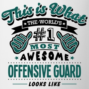 offensive guard world no1 most awesome c T-SHIRT - Mug