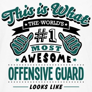 offensive guard world no1 most awesome c T-SHIRT - Men's Premium Longsleeve Shirt