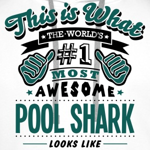 pool shark world no1 most awesome T-SHIRT - Men's Premium Hoodie