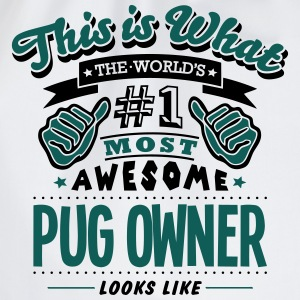 pug owner world no1 most awesome T-SHIRT - Drawstring Bag