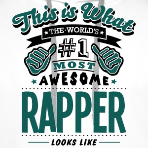 rapper world no1 most awesome T-SHIRT - Men's Premium Hoodie