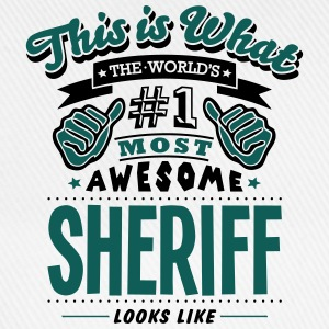 sheriff world no1 most awesome T-SHIRT - Baseball Cap