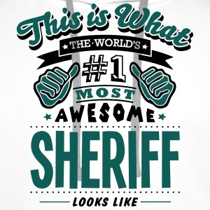sheriff world no1 most awesome T-SHIRT - Men's Premium Hoodie