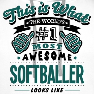 softballer world no1 most awesome T-SHIRT - Men's Premium Hoodie