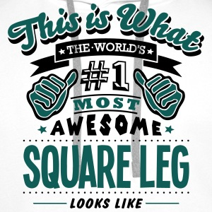 square leg world no1 most awesome T-SHIRT - Men's Premium Hoodie