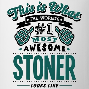 stoner world no1 most awesome T-SHIRT - Mug