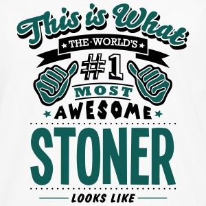 stoner world no1 most awesome T-SHIRT - Men's Premium Longsleeve Shirt