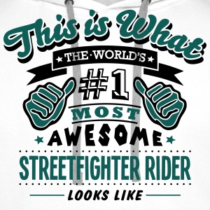 streetfighter rider world no1 most aweso T-SHIRT - Men's Premium Hoodie