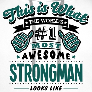 strongman world no1 most awesome T-SHIRT - Men's Premium Hoodie