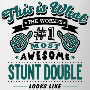 stunt double world no1 most awesome T-SHIRT - Mug