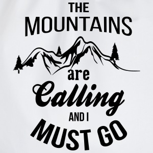 The Mountains Are Calling And I Must Go T-Shirts - Drawstring Bag