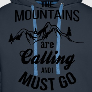 The Mountains Are Calling And I Must Go T-Shirts - Men's Premium Hoodie