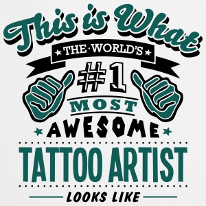 tattoo artist world no1 most awesome cop T-SHIRT - Cooking Apron