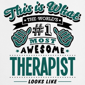 therapist world no1 most awesome T-SHIRT - Cooking Apron