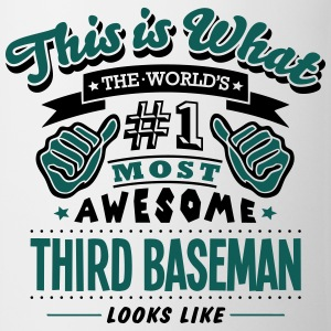 third baseman world no1 most awesome cop T-SHIRT - Mug