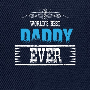World's Best Daddy Ever Shirts - Snapback Cap