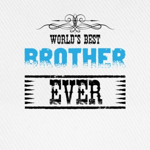 World's Best Brother Ever Shirts - Baseball Cap