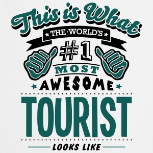 tourist world no1 most awesome T-SHIRT - Cooking Apron