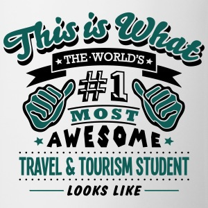 travel  tourism student world no1 most a T-SHIRT - Mug
