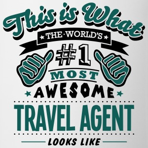 travel agent world no1 most awesome T-SHIRT - Mug