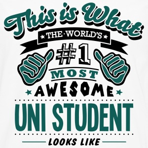 uni student world no1 most awesome T-SHIRT - Men's Premium Longsleeve Shirt