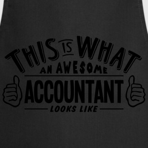 awesome accountant looks like pro design t-shirt - Cooking Apron