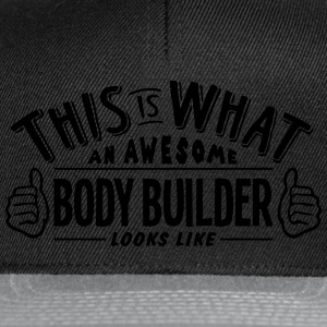 awesome body builder looks like pro desi t-shirt - Snapback Cap